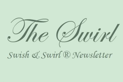 Swish and Swirl Newsletter