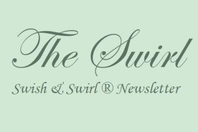 Swish and Swirl Newsletter